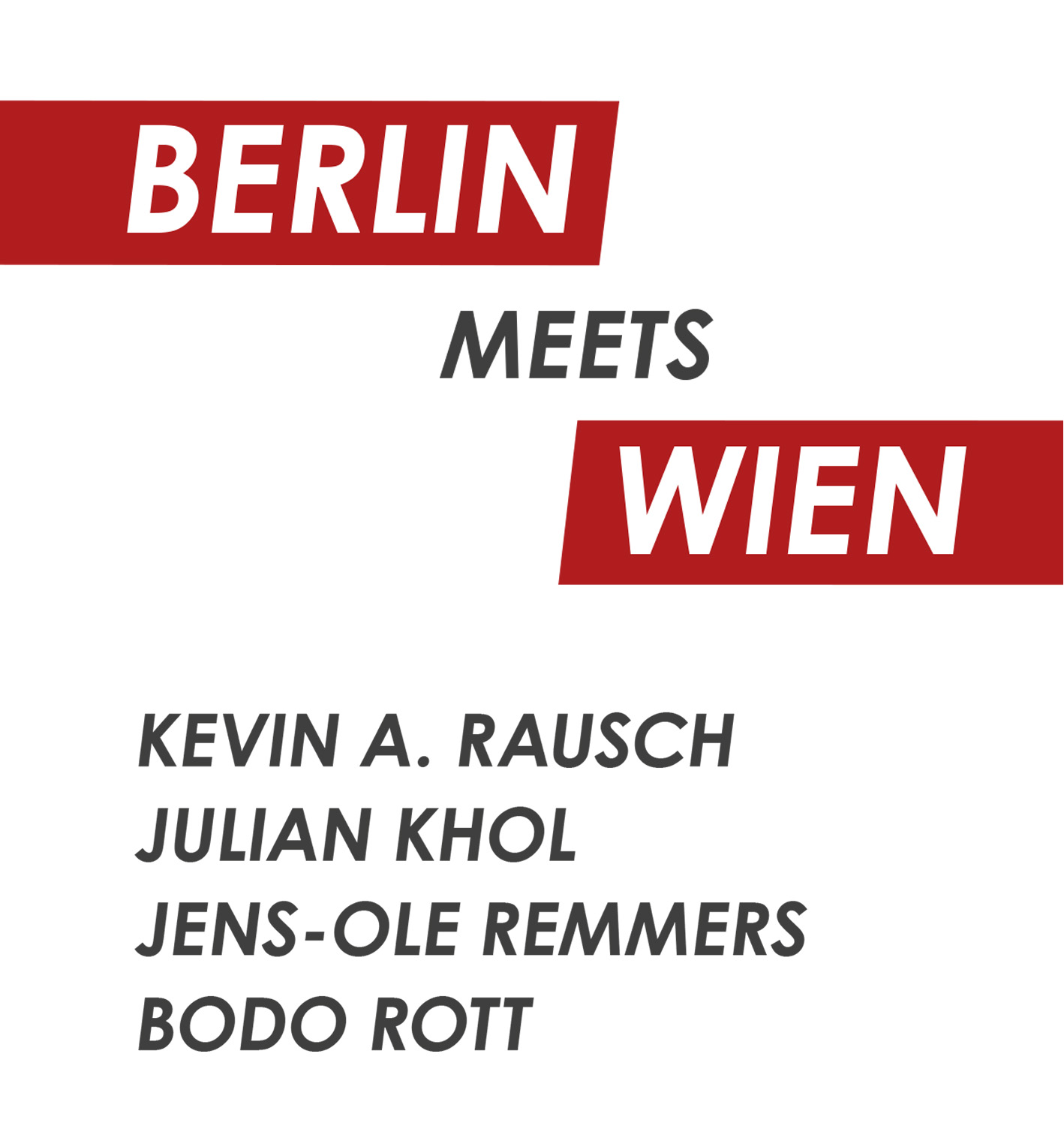 Flyer Berlin Meets Wien