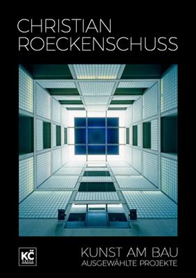Prospekt Kunst-am-Bau Christian Roeckenschuss