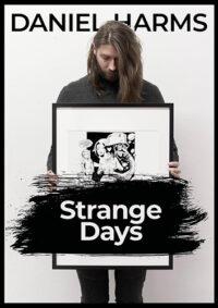 Daniel Harms | Strange Days